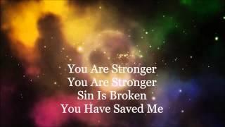 Stronger Lyric Video By Hillsong Chapel