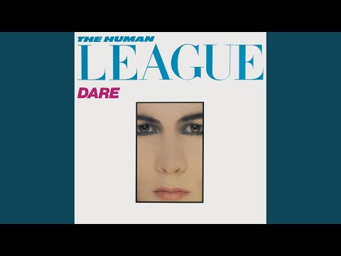 the human league the sound of the crowd 2002 digital remaster