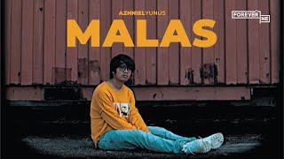 Aznniel Yunus - Malas (Official Music Video)