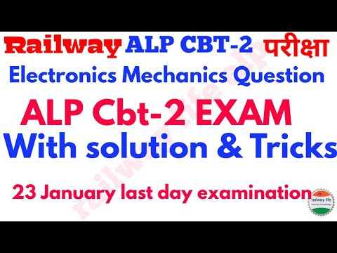 Electronics mechanics Question from Alp cbt2 EXAM with solution & Question analysis