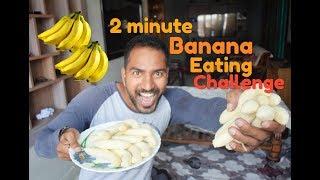 2 Min. Banana Challenge ( Inspired by Matt Stonie)   Ep#01