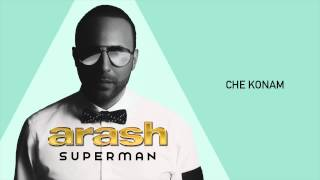Download Arash - Che Konam Mp3 and Videos