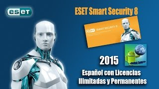 Descargar ESET Smart Security 8  |2015 Licencias Ilimitadas (Permanentes)| 32 & 64 bits