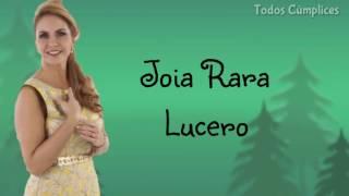 Joia Rara - Lucero (Carinha de anjo) | COM LETRA