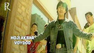 Hoji Akbar - Voydod | Хожи Акбар - Войдод