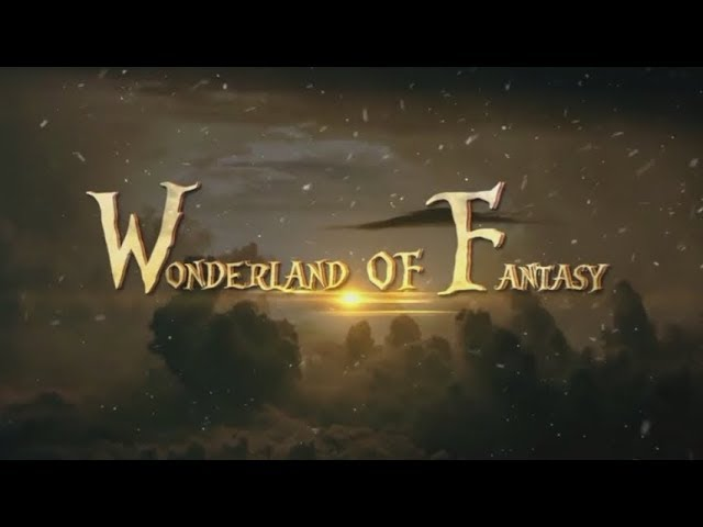 Wonderland of Fantasy
