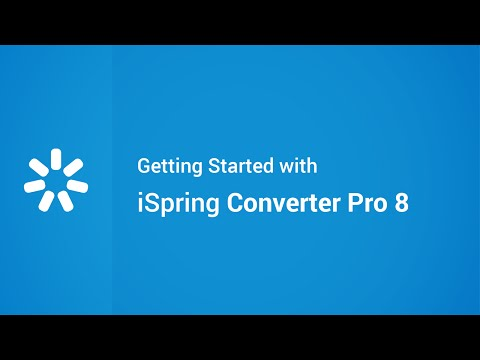 Getting Started with iSpring Converter Pro