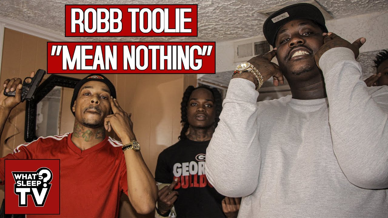 Robb Toolie - Mean Nothing
