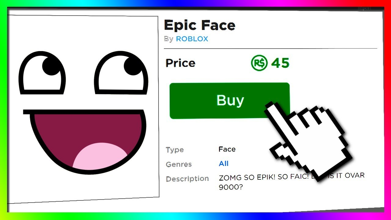 How Did People Get Epic Face On Roblox For Free Youtube