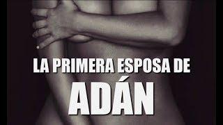 ELLA es LA ESPOSA de ADÁN antes de EVA
