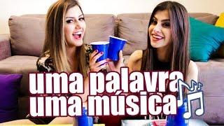 Uma palavra, uma música com Sofia Oliveira(Cup song + TAG uma palavra uma musica + cantando super e AINDA muuuuuita animação! Esse é o video que eu e a Sofia gravamos pro canal! Dá o play!, 2015-10-19T21:03:22.000Z)