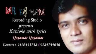 Qayamat qayamat karaoke with lyrics saregamapa studio ytl