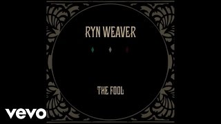 Ryn Weaver - The Fool (Audio)