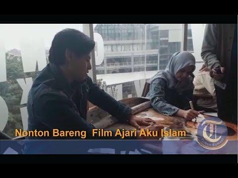 nonton-bareng-film-ajari-aku-islam- -roger-danuarta-dan-cut-meyriska