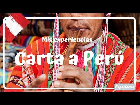 CARTA A PERÚ, el país de los paisajes irreales, historia y gente amorosa - Perú #30 Luisitoviajero
