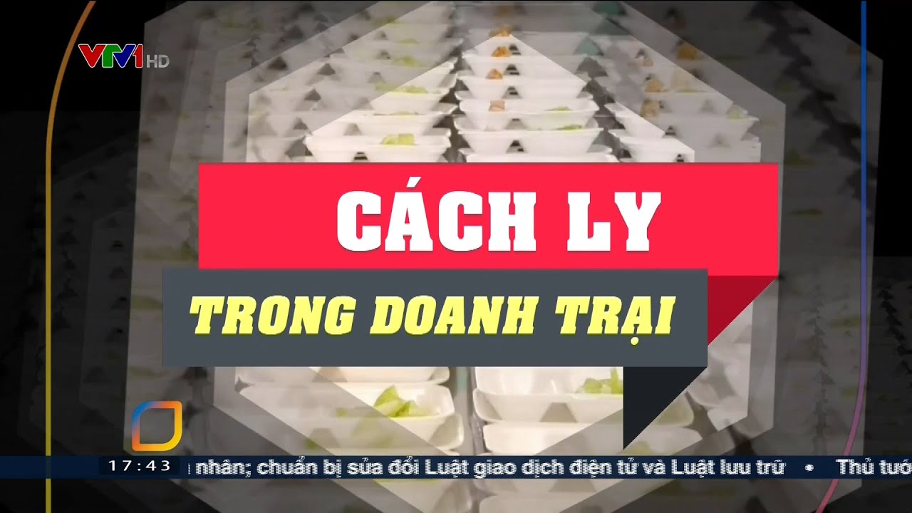 Cuộc sống cách ly phòng dịch Covid-19 trong doanh trại quân đội ở Lạng Sơn | VTV24