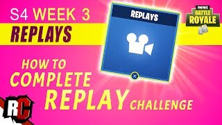 Fortnite Battle Royal | How to Watch Replays (Former Week 3 Challenge / Removed with Update 4.2)