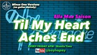 Ella Mae Saison - Till My Heart Aches End (Acoustic Minus One) cover