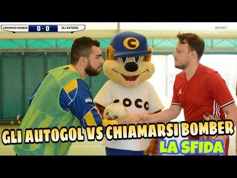 GLI AUTOGOL vs CHIAMARSI BOMBER - La partita