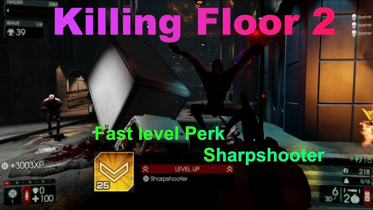 Level Quick Floor Leveler : Killing floor fast level perk v youtube