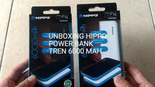UNBOXING POWER BANK HIPPO TREN 6000 MAH. AUTO ON CHARGE