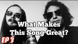Download What Makes This Song Great? Ep. 3 Steely Dan Mp3 and Videos