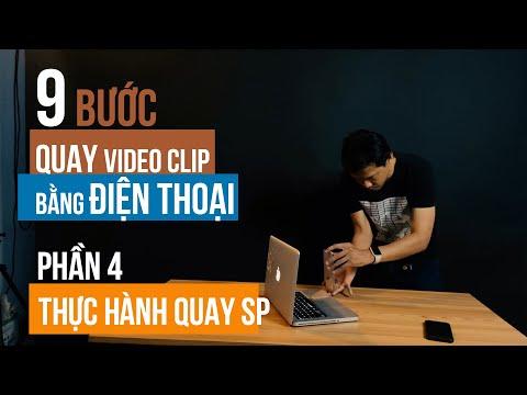 Hướng dẫn quay clip Quảng Cáo bằng Điện Thoại: P4 - Thực hành quay sản phẩm Laptop