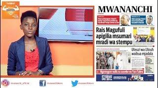 MCL MAGAZETINI, JUNI 22, 2018: RAIS MAGUFULI APIGILIA MSUMARI MRADI WA STEMPU