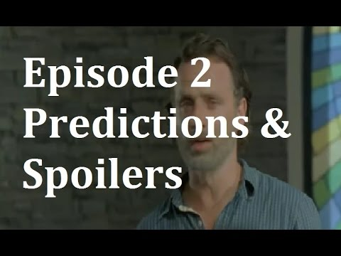 The Walking Dead Season 7 - Episode 2 Predictions and Spoilers