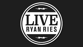 Live with Ryan Ries - Life