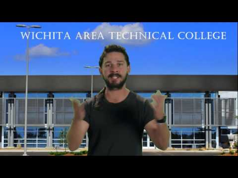Shia LaBeouf Commercial WICHITA AREA TECHNICAL COLLEGE
