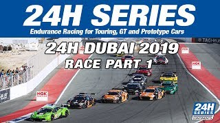 Hankook 24H DUBAI 2019 Race Part 1