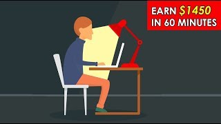 Earn $1450 In 60 Minutes (Make Money Online 2019) (Step By Step)