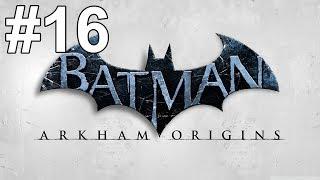Batman Arkham Origins Gameplay Walkthrough Part 16 No Commentary