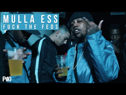 P110 - Mulla Ess (Team365) - F The Feds [Music Video]
