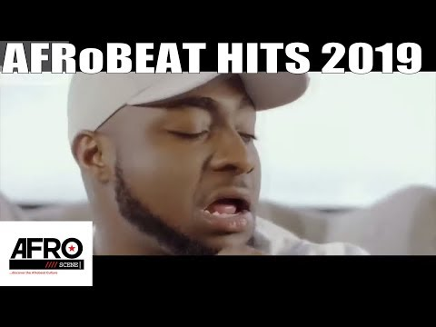 LATEST NIGERIAN MUSIC VIDEO 2019 HITS | AFROBEAT 2019 VIDEO MIX | DAVIDO | WIZKID | BURNABOY | TENI