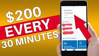 EARN $200 EVERY 30 MINUTES FROM PAYPAL [Make Money Online]