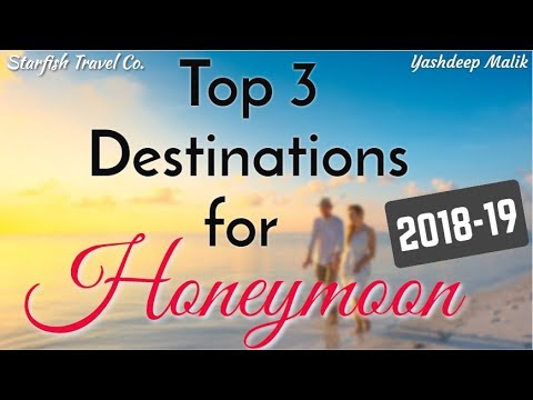 Best Honeymoon Destinations for Indian Citizens (2019). http://bit.ly/2W0cPv4