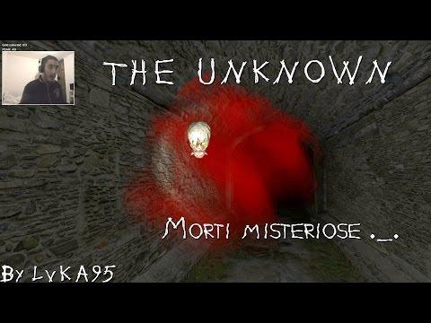 Morti Misteriose ._. The Unknown V0.04 Gameplay ITA [720p50]