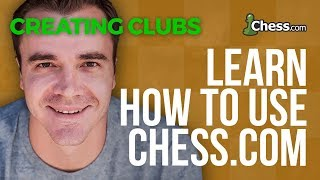 Using Chess.com: Finding and Creating Clubs