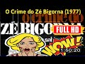 [ [awesome] ] No.33 #O Crime do Zé Bigorna (1977) #The9833bpyrk