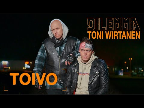 Dilemma, Toni Wirtanen - Toivo (Official video)