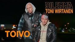 Dilemma, Toni Wirtanen - Toivo (Official video)