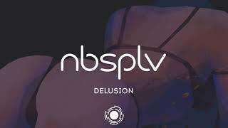 NBSPLV - Delusion
