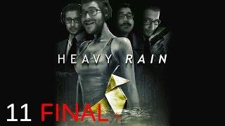 HEAVY RAIN - Episodio 11 - Un FINAL no tan bueno...
