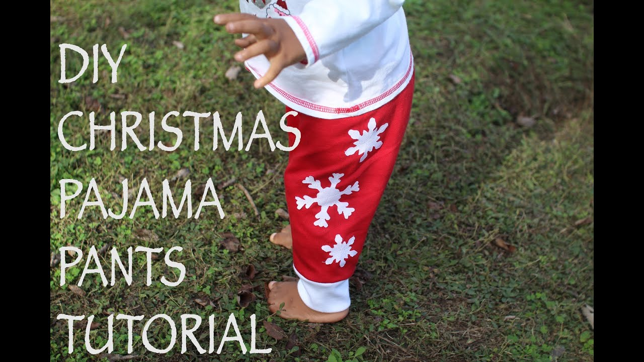 christmas pajama pants for kids diy tutorial youtube