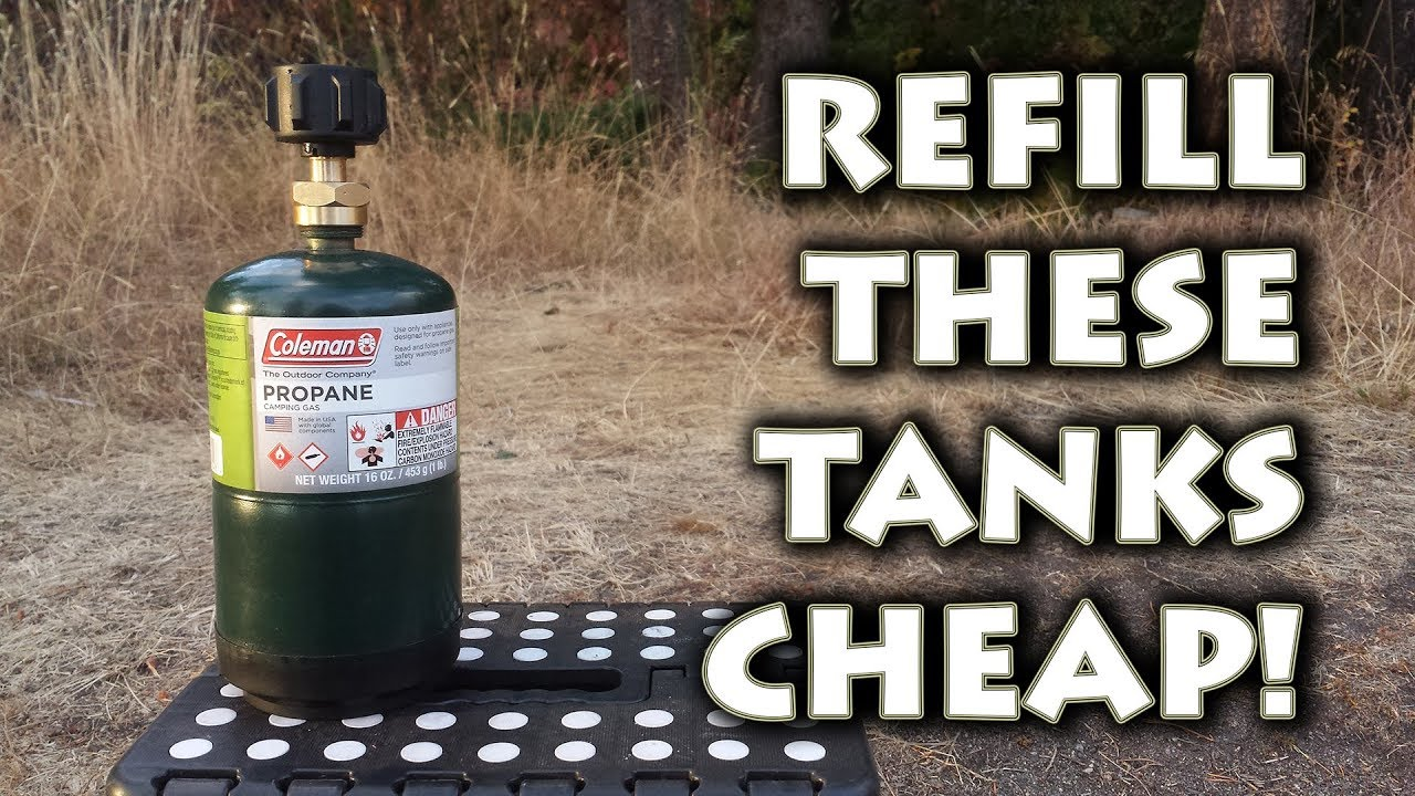 HOW TO REFILL Coleman Propane 1lb Fuel Cylinder Canister Tanks DIY For DIRT  CHEAP