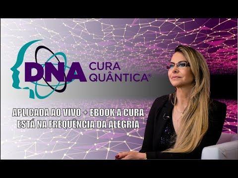 DNA – Cura Quântica® aplicada ao vivo + Ebook A Cura Está na Frequência da Alegria