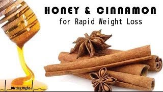 Honey and Cinnamon for Rapid Weight Loss
