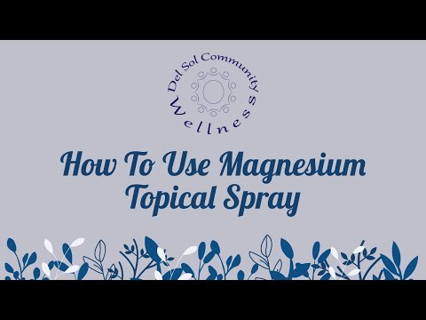 How To Use Magnesium Topical Spray